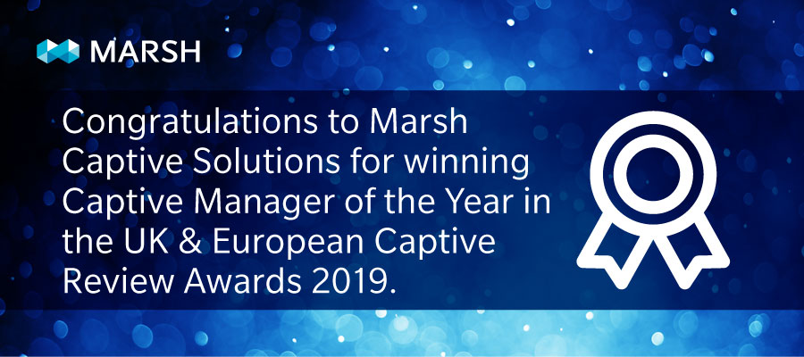 Marsh Honored With 2019 UK & European Captive Review Awards